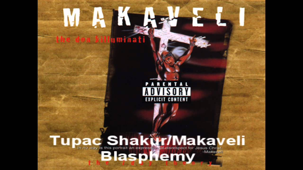 tupac shakur macaveli blasphemy written in 15 minutes