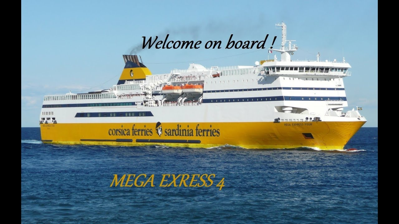 welcome on board mega express 4 corsica ferries youtube. Black Bedroom Furniture Sets. Home Design Ideas