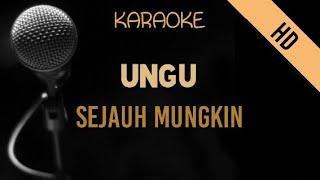 Ungu - Sejauh Mungkin   HD Karaoke