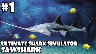 Ultimate Shark Simulator -Sawshark- Android/iOS - Gameplay Part 1