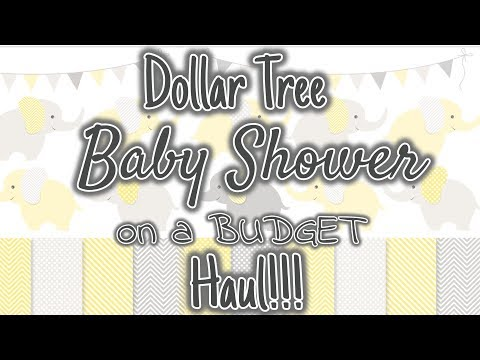 Dollar Tree BABY SHOWER On A BUDGET Haul!