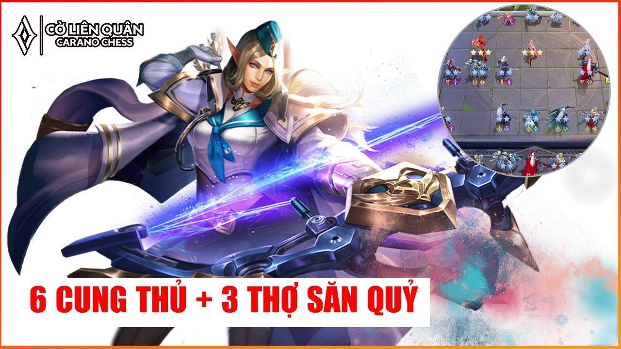 Đội Hình 6 CUNG THỦ + THỢ SĂN QUỶ   CỜ LIÊN QUÂN Mùa 3