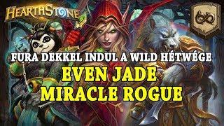 Fura dekkel indul a Wild Hétwége: Even Jade Miracle Rogue - Hearthstone