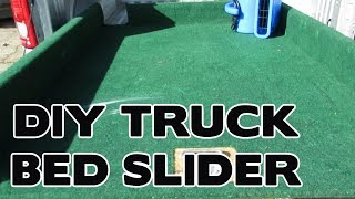 EASY DO IT YOURSELF TRUCK BED SLIDER UNDER $50