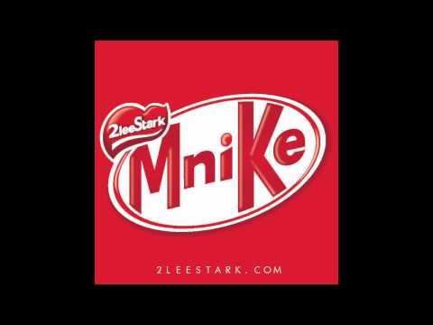 MNIKE - 2LeeStark ( PRODUCED BY SHAOLIN)