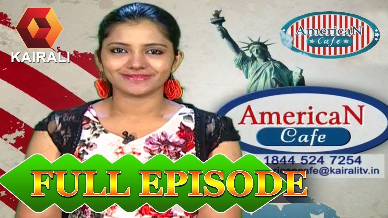 American Cafe | 21st August 2017 |  Full Episode