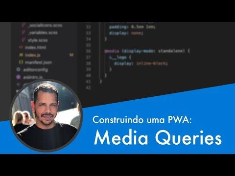 Curso PWA #12 - Criando media queries para PWAs