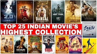 Top 25 Highest Collection Indian Movies All Time | Highest grossing indian movies