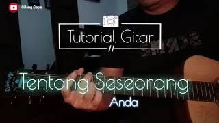 Tentang Seseorang - Anda (Tutorial Gitar) versi ost AADC