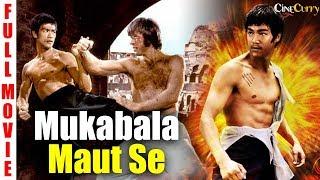 Mukabala Maut Se | Hindi Dubbed Movie | Chinese Action Movies Hindi Dubbed | Bruce lee