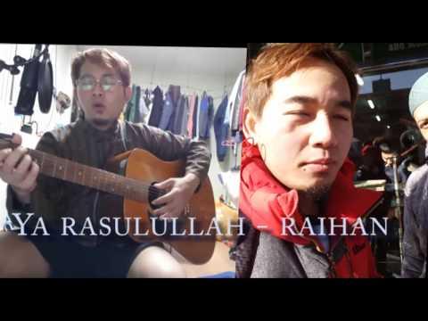 Ya rasulullah - raihan Cover by : Hendri indonesia