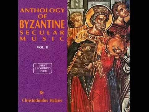 Christodoulos Halaris  Anthology of Byzantine Secular Music