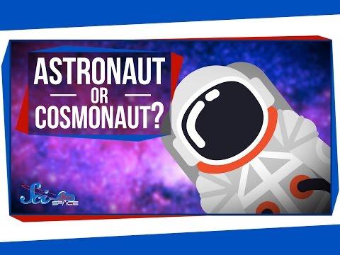 Cosmonaut Astronaut Difference