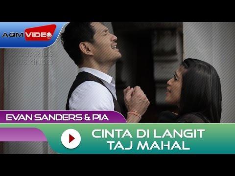 Evan Sanders & Pia - Cinta Di Langit Taj Mahal (OST Cinta di Langit Taj Mahal)|