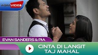 Evan Sanders & Pia - Cinta Di Langit Taj Mahal (OST Cinta di Langit Taj Mahal)| Official Video