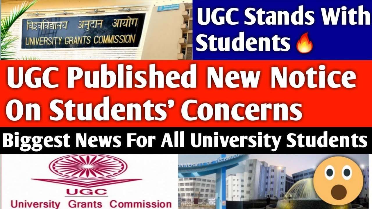 BIGGEST UPDATE FOR ALL UNIVERSITY STUDENTS?  UGC STANDS WITH STUDENTS   ugc latest news  ugc notice - YouTube