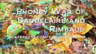 Phoney War of Baudelaire and Rimbaud