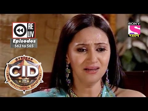 Weekly Reliv | CID | 02nd December to 08th December 2017 | Episode 562 to 565