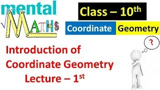 Coordinate Geometry Lecture 1st for Class 10 Board || Important for Upcoming Board Exam