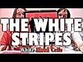 The White Stripes White Blood Cells Reseña mp3