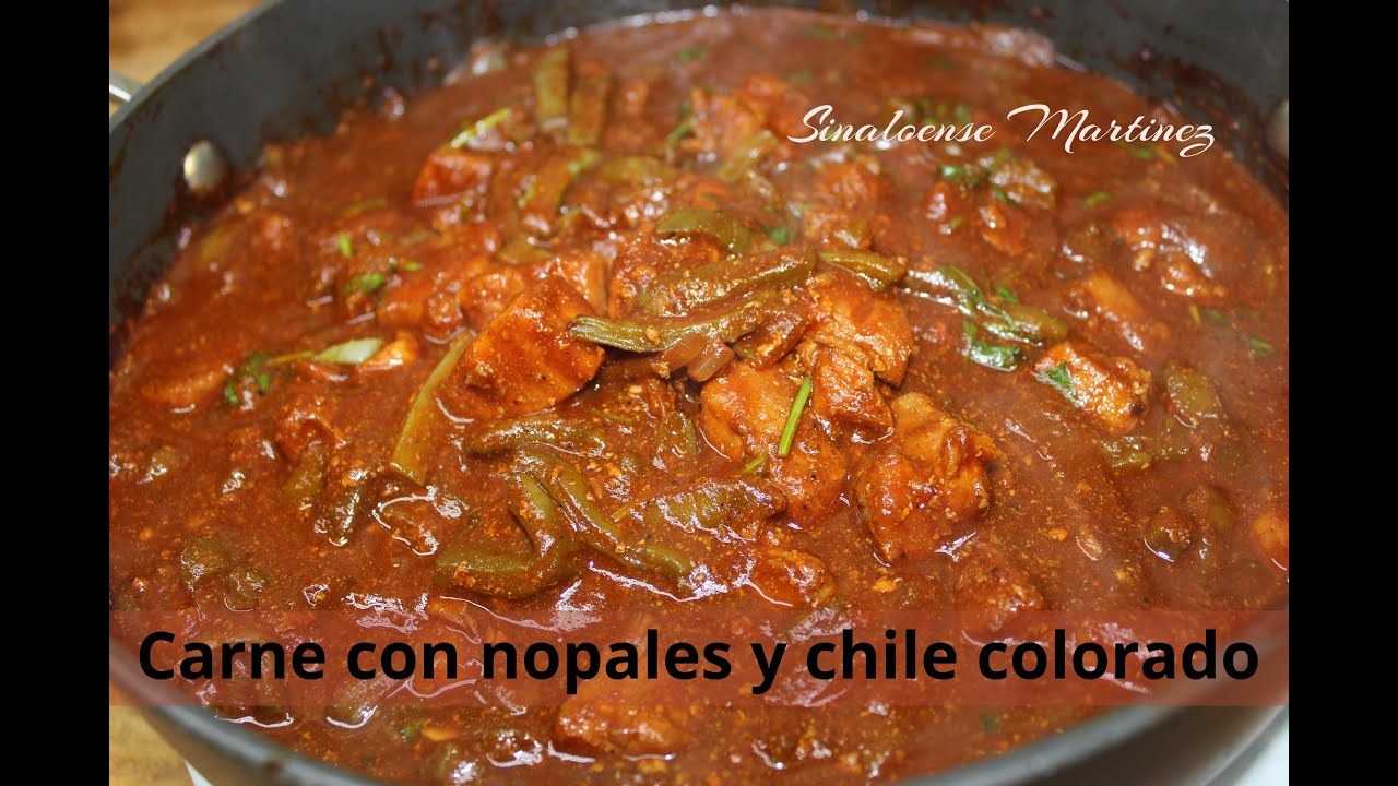 Carne de puerco con nopales y chile colorado a mi estilo sinaloense