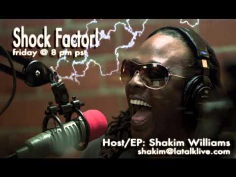The Shock Factor w' Shakim Williams! 01-30-15