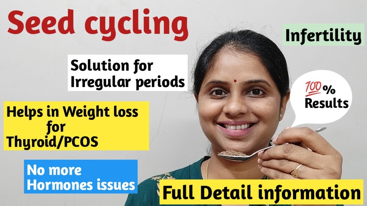 Seed cycling for PCOS & Thyroid | Weight loss tips for PCOS & thyroid | Full detail of seed cycling