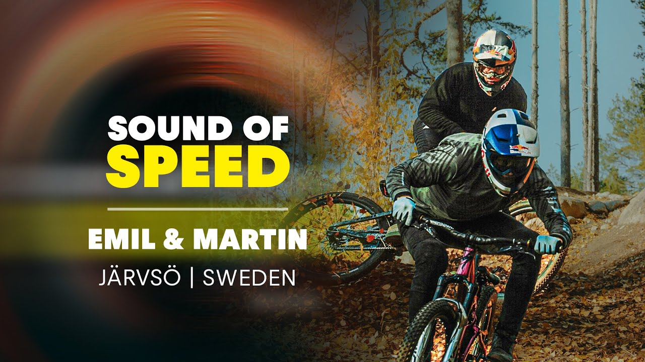 Emil Johansson & Martin Söderström's RAW MTB Perfection in Järvsö Bike Park | Sound of Speed