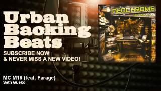 Seth Gueko - MC M16 (feat. Farage) - URBAN BACKING BEATS