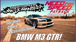 Need for Speed Payback: Most Wanted BMW M3 GTR Abandoned Car