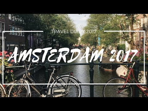 AMSTERDAM 2017 | TRAVEL DIARY