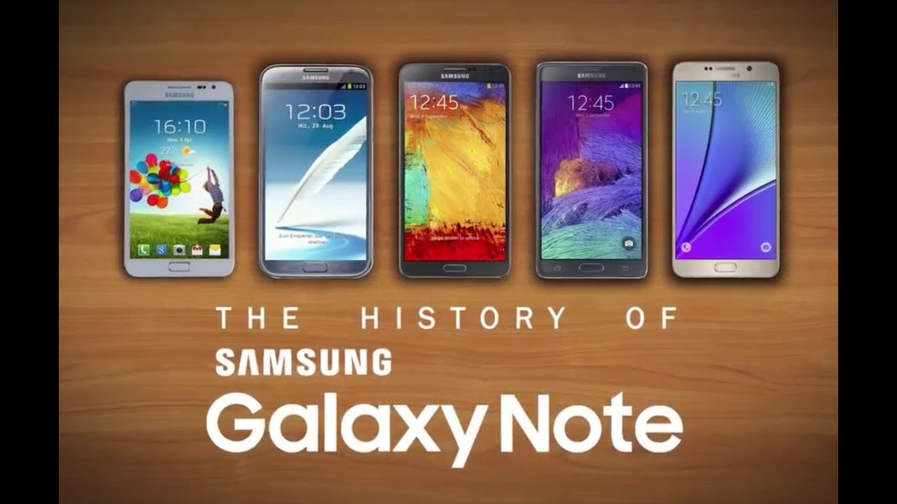 The History Of The Samsung Galaxy Note Series (Note