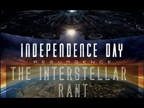 Independence Day: Resurgence: THE INTERSTELLAR RANT