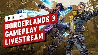 Borderlands 3 Gameplay Livestream - IGN Live