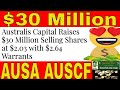 Australis Capital (AUSA) (AUSCF) Raises $30 Million Selling Shares at $2.03 with $2.64 Warrants