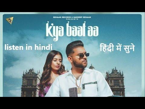 Kya Baat Aa : Karan Aujla (hindi meaning) Desi Crew | Latest Punjabi Songs 2020 | Geet Translating