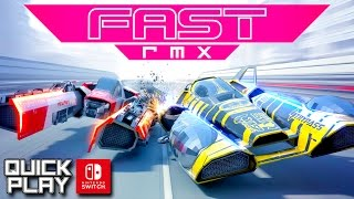 fast rmx gameplay for the nintendo switch quick play