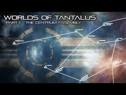The Sojourn: Worlds of Tantalus - The Centrum Assembly.