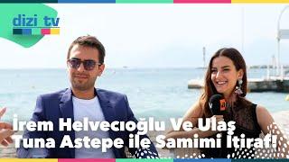 İrem Helvacıoğlu ve Ulaş Tuna Astepe ile çok samimi bir röportaj! - Dizi Tv 609. Bölüm