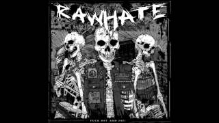 Raw Hate - Fuck Off And Die (full album)