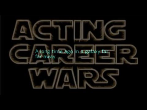 """Star Wars"" (Acting Advice) To Have Your Best Year Ever In Acting"