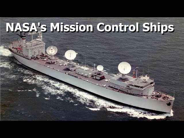 The Story of NASA's Space Tracking Ships
