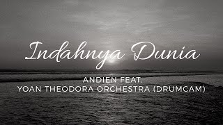 Gambar cover Indahnya Dunia - Andien Feat. Yoan Theodora Orchestra (Drum Cover)