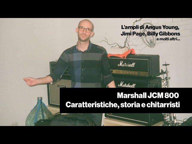 Marshall JCM 800 - Il suono, la storia, i chitarristi 🎸
