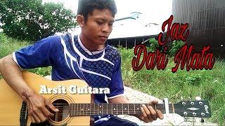 Video Jaz - Dari Mata (Fingerstyle Guitar Cover) download MP3, 3GP, MP4, WEBM, AVI, FLV Maret 2018