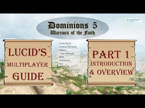 Lucid's Dominions 5 Multiplayer Guide: Introduction & Overview