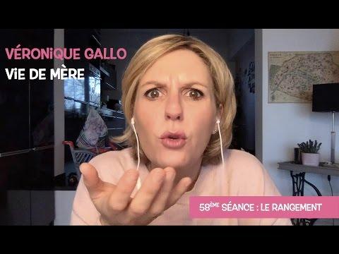 Véronique Gallo - Vie de mère : Le rangement