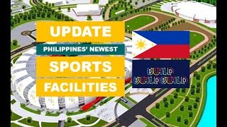 UPDATE | NEWEST WORLD-CLASS SPORTS FACILITIES IN THE PHILIPPINES