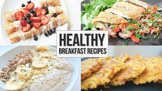 Healthy Breakfast Recipe Ideas | Part 1 (Gluten Free / Dairy Free)