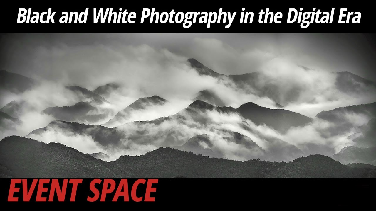 Black and white photography in the digital era youtube